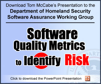 Download Tom McCabe's Presentation to the Department of Homeland Security Software Assurance Working Group